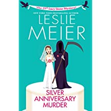 Silver Anniversary Murder (A Lucy Stone Mystery Book 25)