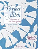 That Perfect Stitch: The Secrets of Fine Hand Quilting