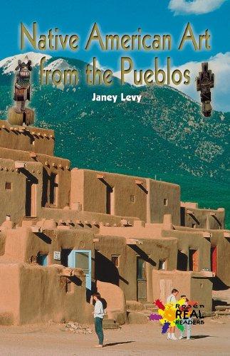 Native American Art from the Pueblos (Rosen Real Readers: Fluency) pdf epub