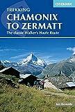Trekking Chamonix to Zermatt: The Classic Walker's Haute Route