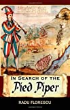In Search of the Pied Piper