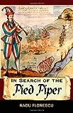 """""""In Search of the Pied Piper"""" av Radu Florescu"""