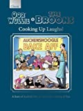The Oor Wullie & the Broons Cooking Up Laughs!: A Feast of Scottish Life, Served with a Dollop of Fun (Annuals 2017)