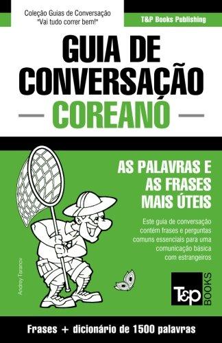 Guia de Conversacao Portugues-Coreano E Dicionario Conciso 1500 Palavras