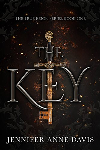 Series Key (The Key: The True Reign Series, Book 1)