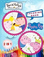 Peppa Pig And Ben & Holly's Little Kingdom
