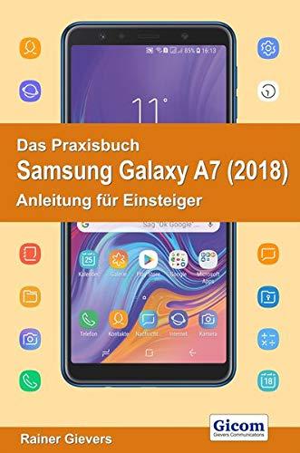 Price comparison product image Das Praxisbuch Samsung Galaxy A7 (2018) - Anleitung für Einsteiger