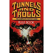 The Tunnels and Trolls: Rule Book (Corgi books) by Ken St Andre (1986-04-04)