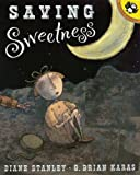 Saving Sweetness, Diane Stanley, 0698117670