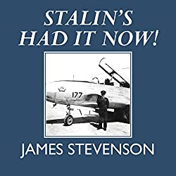 Stalin's Had It Now!