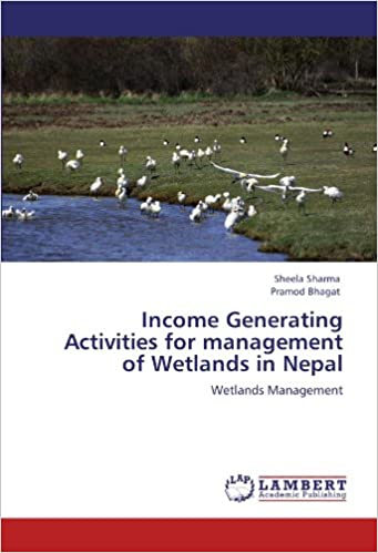 Book Income Generating Activities for management of Wetlands in Nepal: Wetlands Management