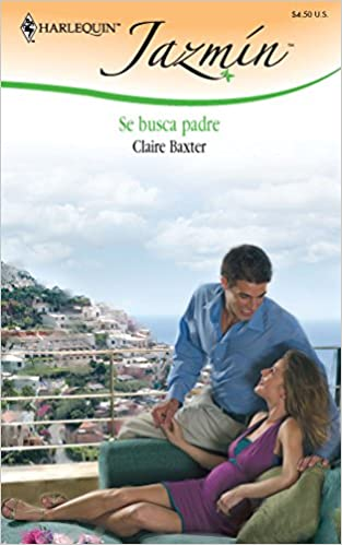 Se Busca Padre: (Father Wanted) (Spanish Edition): Claire ...