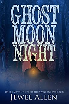Ghost Moon Night by [Allen, Jewel]