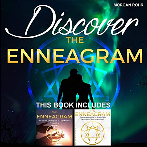 Discover the Enneagram: This Book Includes: The