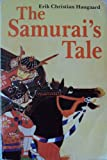 img - for The Samurai's Tale book / textbook / text book