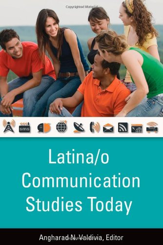 Latina/o Communication Studies Today