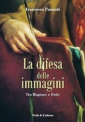 La difesa delle immagini (Collana Filosofica Vol. 12) (Italian Edition)