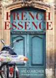 French Essence: Ambience, Beauty, and Style in