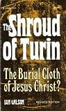 The Shroud of Turin, Ian Wilson, 0385150423