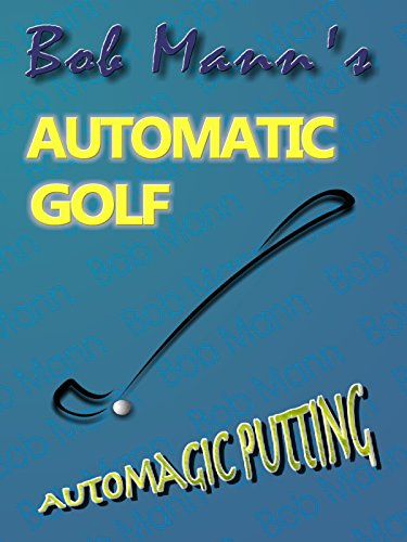 Automagic Putting