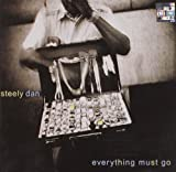 Everything Must Go by Steely Dan (2005-06-06)