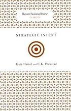 Strategic Intent (Harvard Business Review Classics)