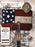 Heritage Auctions Civil War Auction Catalog #6024, Dallas, TX 9781599673738