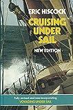 Cruising Under Sail: Incorporating ''Voyaging Under Sail''