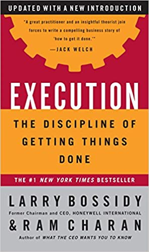 image for Execution: The Discipline of Getting Things Done