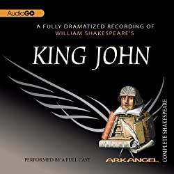 King John: The Arkangel Shakespeare