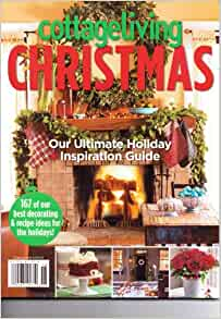 Cottage Living Christmas Magazine Ultimate Holiday Inspiration Guide 2011
