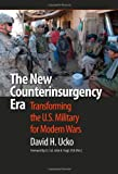 Book cover for The New Counterinsurgency Era: Transforming the U.S. Military for Modern Wars