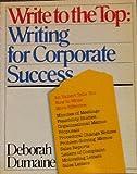 Write to the Top, Deborah Dumaine, 0394712269