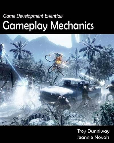 Game Development Essentials: Gameplay Mechanics