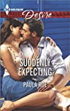 Suddenly Expecting, Paula Roe, 0373733046