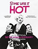 Some Like It Hot by Laurence Maslon (2009-09-22)