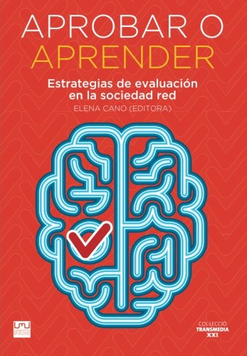 Libro : Aprobar O Aprender: Estrategias De Evaluacion En ...