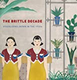 The Brittle Decade, Frederic Sharf and John Dower, 0878467696