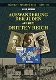 img - for Auswanderung der Juden aus dem Dritten Reich (Holocaust Handb cher) (Volume 12) (German Edition) book / textbook / text book