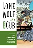Lone Wolf and Cub Volume 2: The Gateless Barrier: Gateless Barrier v. 2 (Lone Wolf and Cub (Dark Horse))