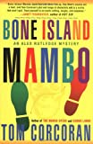 Bone Island Mambo: An Alex Rutledge Mystery (Alex Rutledge Mysteries)