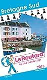Le Routard Bretagne Sud 2013 par Guide du Routard