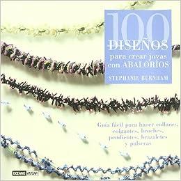 acaa01a113bc 100 diseños para crear joyas con abalorios  Guía fácil para hacer collares