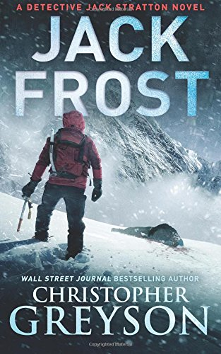 Jack Frost (Detective Jack Stratton Mystery-Thriller Series)