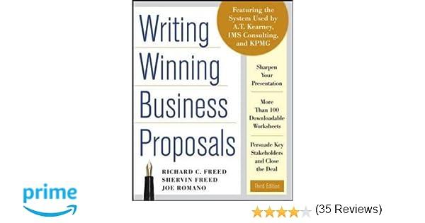 Writing Winning Business Proposals, Third Edition: Richard Freed ...