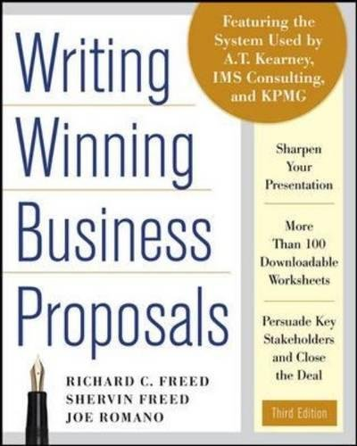 Writing Winning Business Proposals, Third Edition: Richard Freed ...