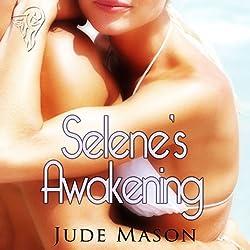 Selene's Awakening