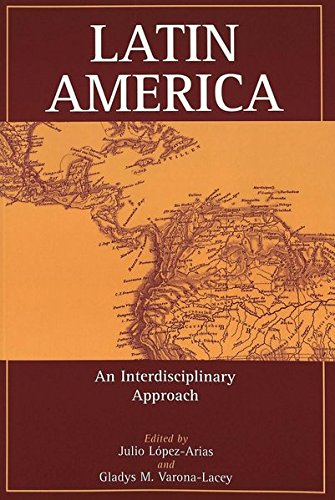Latin America: An Interdisciplinary Approach
