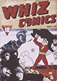 Whiz Comics #3 - March, 1940 (Illustrated) (Golden Age Preservation Project)