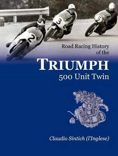 Download Road Racing History of the TRIUMPH 500 Unit Twin ebook